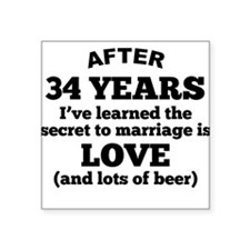 34 Years Of Love And Beer Sticker