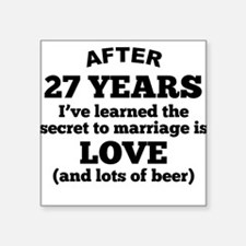 27 Years Of Love And Beer Sticker