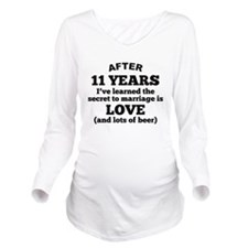 11 Years Of Love And Beer Long Sleeve Maternity T-