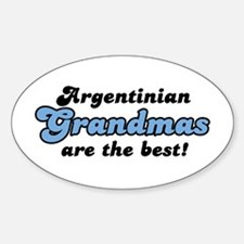 Argentinian Grandmas Are The Best Oval Decal