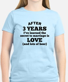 3 Years Of Love And Beer T-Shirt