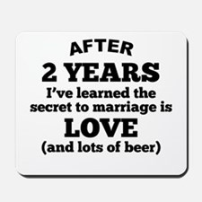 2 Years Of Love And Beer Mousepad