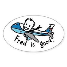 Fred is good Oval Decal
