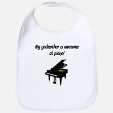 My Godmother Is Awesome At Piano Bib