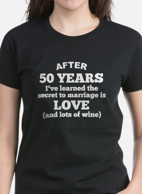 50 Years Of Love And Wine T-Shirt