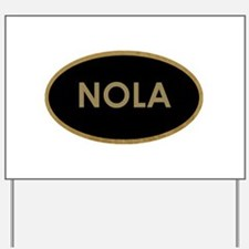 NOLA BLACK AND GOLD Yard Sign