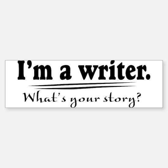 Writer Bumper Bumper Bumper Sticker