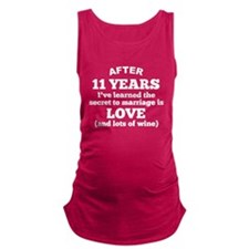 11 Years Of Love And Wine Maternity Tank Top