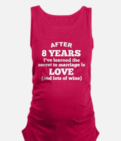 8 Years Of Love And Wine Maternity Tank Top