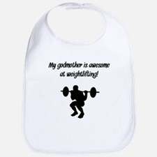 My Godmother Is Awesome At Weightlifting Bib