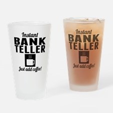 Instant Bank Teller Just Add Coffee Drinking Glass