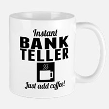 Instant Bank Teller Just Add Coffee Mugs