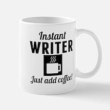 Instant Writer Just Add Coffee Mugs