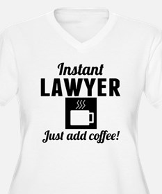 Instant Lawyer Just Add Coffee Plus Size T-Shirt