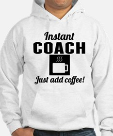 Instant Coach Just Add Coffee Hoodie