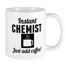 Instant Chemist Just Add Coffee Mugs