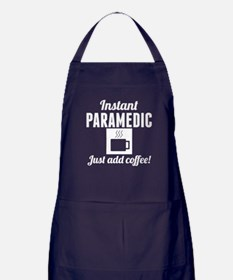 Instant Paramedic Just Add Coffee Apron (dark)