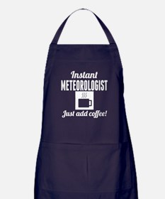 Instant Meteorologist Just Add Coffee Apron (dark)