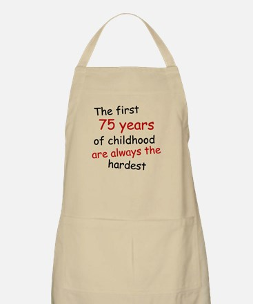 The First 75 Years Of Childhood Apron