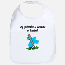 My Godmother Is Awesome At Baseball Bib