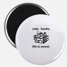 CATS.  BOOKS.  LIFE IS SWEET Magnet