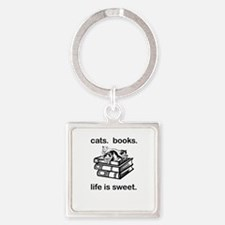 CATS.  BOOKS.  LIFE IS SWEET Square Keychain