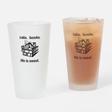 CATS.  BOOKS.  LIFE IS SWEET Drinking Glass