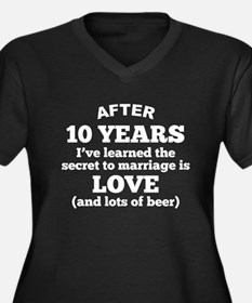 10 Years Of Love And Beer Plus Size T-Shirt