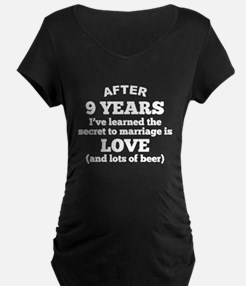 9 Years Of Love And Beer Maternity T-Shirt