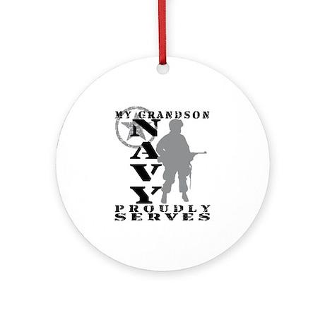Grandson Proudly Serves - NAVY Ornament (Round)