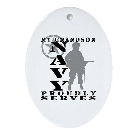 Grandson Proudly Serves - NAVY Oval Ornament
