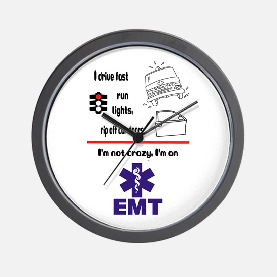 Not Crazy EMT Wall Clock