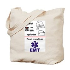 Not Crazy EMT Tote Bag