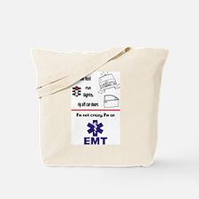 Not Crazy EMT Tote Bag