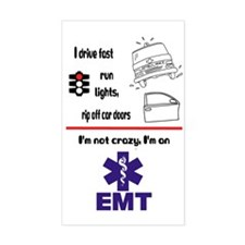 Not Crazy EMT Rectangle Decal