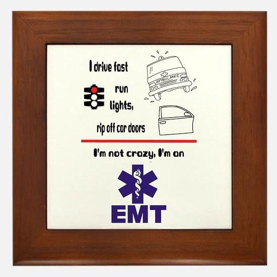 Not Crazy EMT Framed Tile