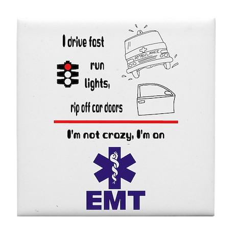 Not Crazy EMT Tile Coaster