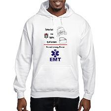 Not Crazy EMT Hoodie