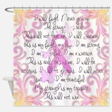 Pink Ribbon, the Fight Shower Curtain