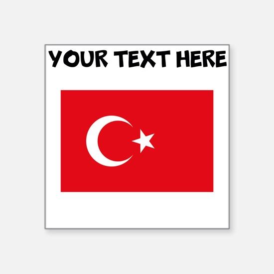 Custom Turkey Flag Sticker