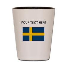 Custom Sweden Flag Shot Glass