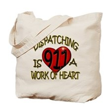 """Dispatching is a work of heart"" (TM) Tote Bag"