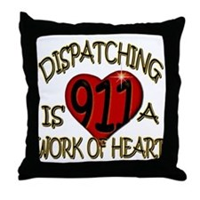 """Dispatching is a work of heart"" (TM) Throw Pillow"