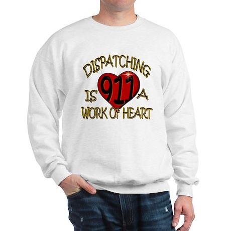 """Dispatching is a work of heart"" (TM) Sweatshirt"