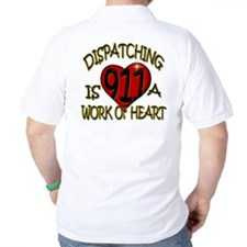 """""""Dispatching is a work of heart"""" (TM) T-Shirt"""