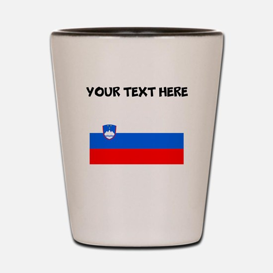 Custom Slovenia Flag Shot Glass