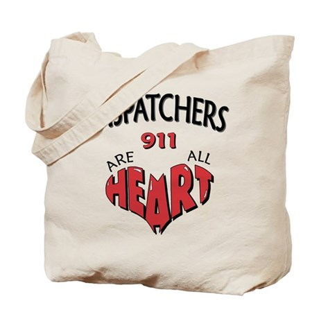 """""""Dispatchers Are All Heart"""" (TM) Tote Bag"""