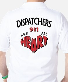 """Dispatchers Are All Heart"" (TM) T-Shirt"