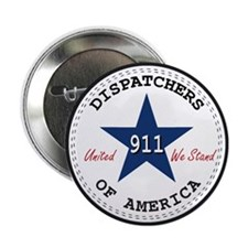 Dispatchers Of America Button