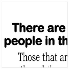 MATH - THERE ARE 4 KINDS OF PEOPLE IN THIS WORLD.. Framed Print
